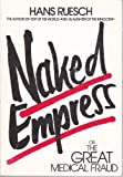 img - for Naked Empress - or - The Great Medical Fraud book / textbook / text book