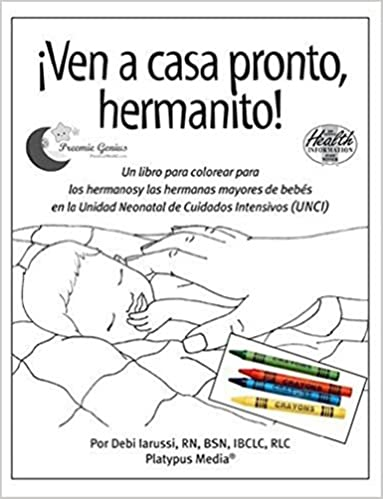 Ven a casa pronto, hermanito!: 5-pack with crayons: Debi Iarussi ...
