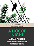 A Lick of Night: Excerpted from Grief is the Thing With Feathers (Electric Literature's Recommended Reading)