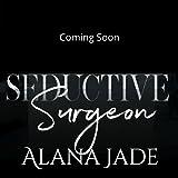 Seductive Surgeon: A Sweet Doctor/Patient Romance