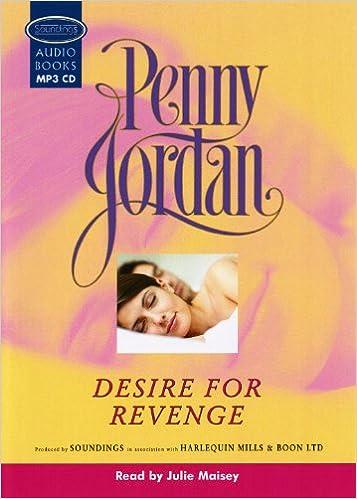 Desire For Revenge (Mills & Boon Modern) (Penny Jordan Collection)