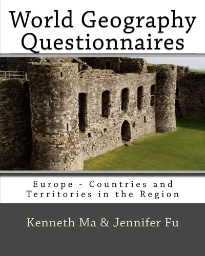 World Geography Questionnaires: Europe - Countries and Territories in the Region (Volume 5)