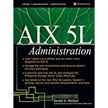 AIX 5L Administration (McGraw-Hill Osborne Networking)