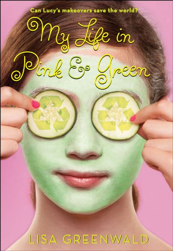 My Life in Pink & Green (Pink & Green series Book 1)