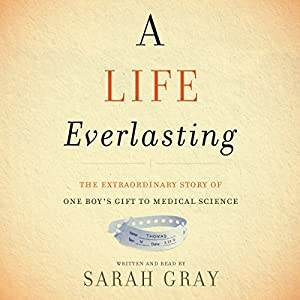 A Life Everlasting Audiobook