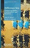 img - for Difference Sets: Connecting Algebra, Combinatorics, and Geometry (Student Mathematical Library) by Emily H. Moore (2013-06-18) book / textbook / text book