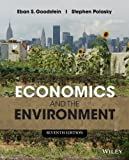 Economics and the Environment, Goodstein, Eban S. and Polasky, Stephen, 1118539729