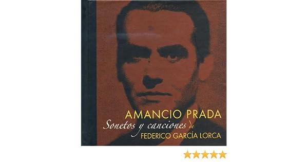 Sonetos y Canciones de Federico García Lorca de Amancio Prada en ...