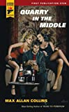 img - for Quarry in the Middle (Hard Case Crime Novels) book / textbook / text book