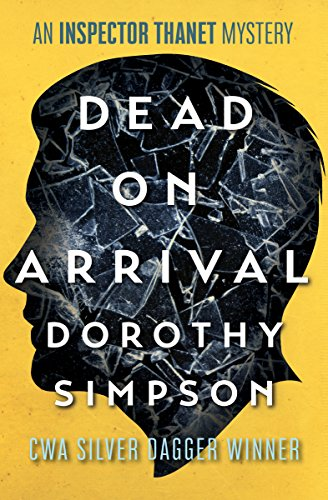 Dead on Arrival (The Inspector Thanet Mysteries) cover