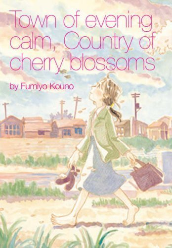 Town of Evening Calm, Country of Cherry Blossoms by Fumiyo Kouno (2007-02-02) (In This Corner Of The World Manga)