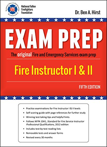 Exam Prep: Fire Instructor, Fifth Edition by Performance Training Systems, Dr. Ben A. Hirst