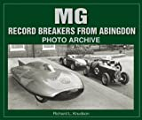 MG Record Breakers from Abingdon (Photo Archives)