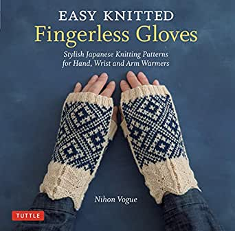 Easy Knitted Fingerless Gloves: Stylish Japanese Knitting Patterns ...