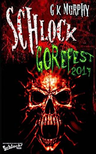 Schlock! Gorefest 2017 thumbnail