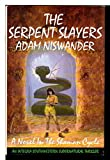 img - for The Serpent Slayers: A Southwestern Supernatural Thriller (Shaman Cycle) book / textbook / text book