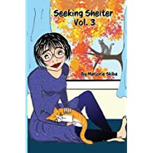 Seeking Shelter Vol. 3 (Volume 3)
