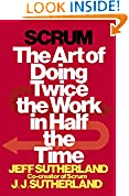 #10: Scrum: The Art of Doing Twice the Work in Half the Time