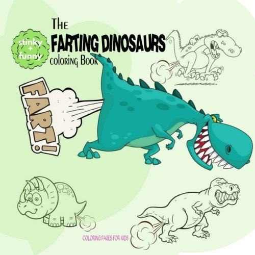 The Farting Dinosaurs Coloring Book ()