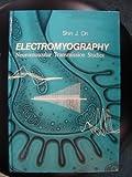 Electromyography : Neuromuscular, Oh, Shin J., 0683066439