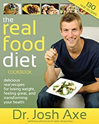 By Dr. Josh Axe Real Food Diet Cookbook (Spi)