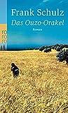 Das Ouzo-Orakel (Hagener Trilogie, Band 3)