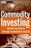 Commodity Investing, Adam Dunsby and John Eckstein, 0470223103