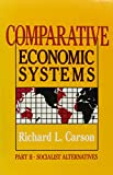 Comparative Economic Systems 9780873325813