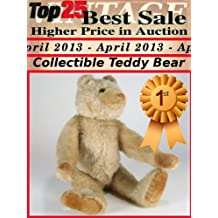 Top25 Best Sale Higher Price in Auction - April 2013 - Collectible Teddy Bear