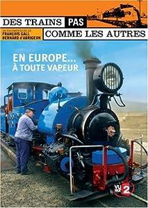 """Afficher """"En Europe... à toute vapeur"""""""