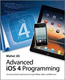 Advanced iOS 4 Programming, Maher Ali, 0470971231