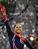 img - for Shawn Johnson, Olympic Champion: Stories Behind the Smile by Lexicon (2008) Perfect Paperback book / textbook / text book
