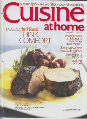 Cuisine At Home (Balsamic Marinated Pork Tenderloin, Chicken and Dumplings, Norwegian Meatballs & Gravy, Simple Pasta Suppers and Seafood Pot Pie) (issue #65, October)