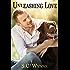 Unleashing Love