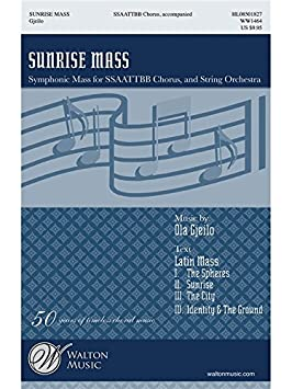 Ola Gjeilo: Sunrise Mass. Für SATB (Gemischter Chor)
