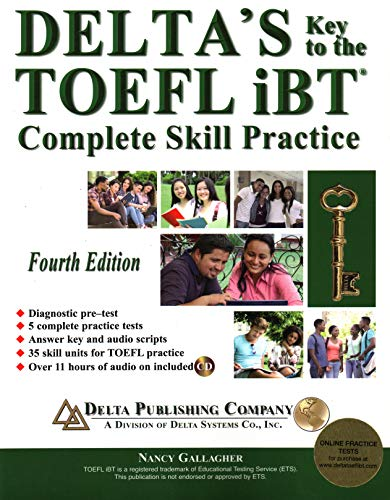 Delta's Key to the TOEFL iBT®: Complete Skill Practice