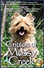 Critters Of Mossy Creek (The Mossy Creek Series Book 7)
