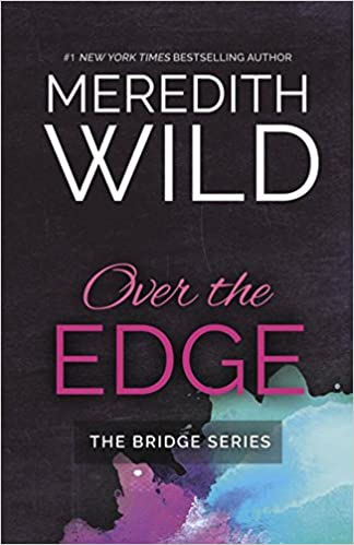 Amazon Fr Over The Edge Meredith Wild Livres
