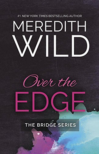 Over the Edge (The Bridge Series)