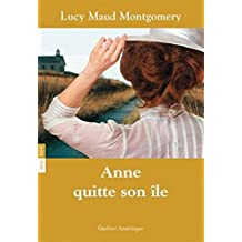 ANNE T.03 : ANNE QUITTE SON ÎLE