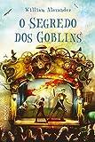 O Segredo dos Goblins