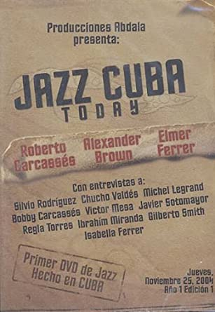 Jazz Cuba Today Amazoncouk Roberto Alexander Brow Carcassas