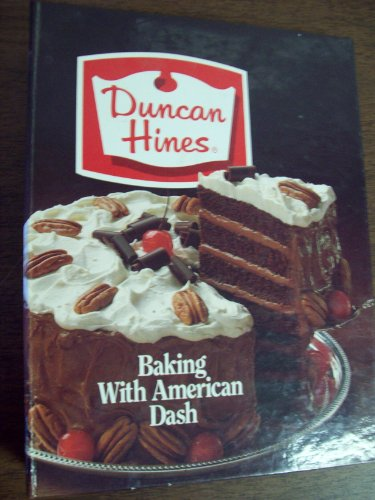 Duncan Hines Cake Recipes - Duncan Hines Baking with American Dash