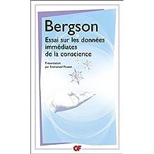 Essai sur les données immédiates de la conscience (GF t. 1522) (French Edition)