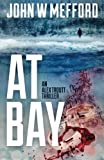 img - for AT Bay (An Alex Troutt Thriller, Book 1) book / textbook / text book