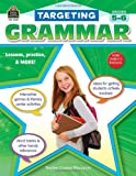 Targeting Grammar Grades 5-6, Teacher Created Resources Staff, 1420624377