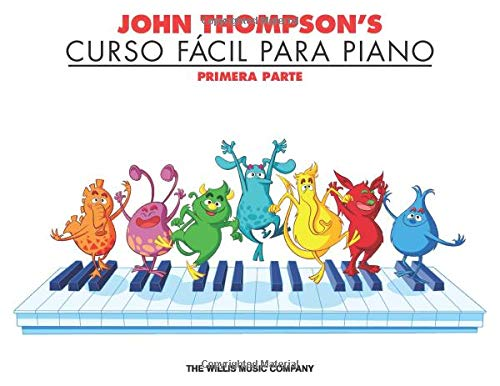 John Thompsons Curso FáCil Para El Piano 1: John Thompsons ...