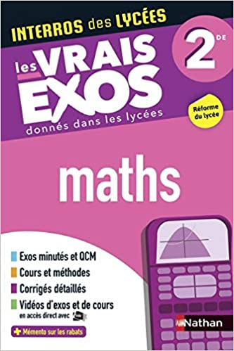 Amazon Fr Interros Des Lycees Maths 2de Les Vrais Exos Nouveau Bac De Brauwere Erick Livres