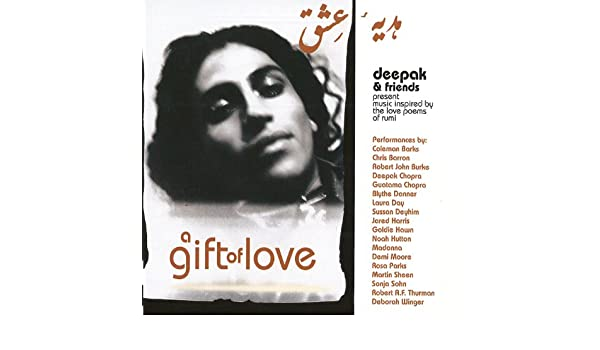 A Gift Of Love Vol1 Music Inspired By Love Poems Of Rumi