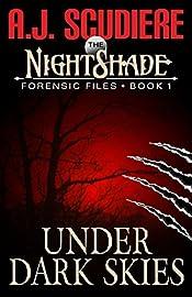 The NightShade Forensic Files: Under Dark Skies (Book 1)